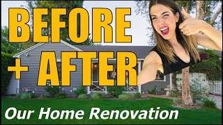 BEFORE + AFTER: Our Home Renovation!!!