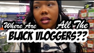 Where Are All The Black Vloggers | Daily Vlog #139