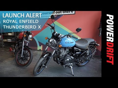 Royal Enfield Thunderbird 350X and 500x launched in India : PowerDrift