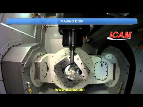 ICAM - Makino D500 NC Post-processing, CNC Machine Simulation 2