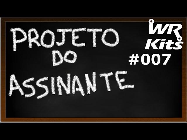 GERADOR DE SINAIS SEMI PROFISSIONAL | Projeto do Assinante #007
