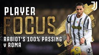 Adrien Rabiot - Player Focus | 100% Passing vs Roma! | Juventus