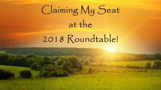 Claiming My Seat at the 2018 Roundtable