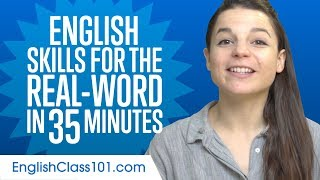 English Skills for the Real-Word: Spoken English Practice