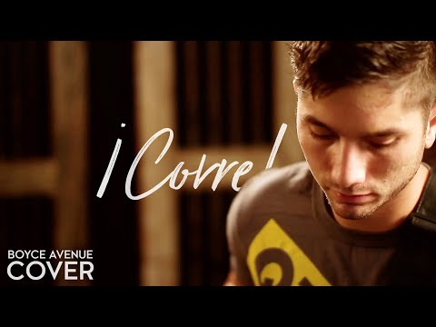 ¡Corre! - Jesse & Joy (Boyce Avenue acoustic cover) on Apple & Spotify