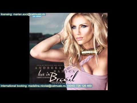 Andreea Banica - Love in Brasil [Speak One Remix]