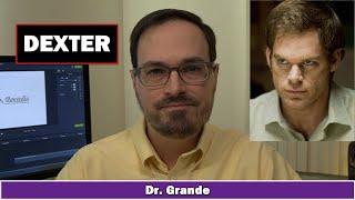 Dexter Morgan | Mental Health & Personality | Is Dexter a Psychopath?
