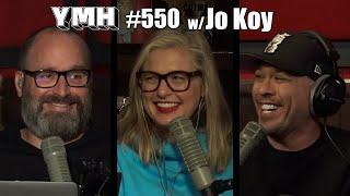 Your Mom's House Podcast - Ep. 550 w/ Jo Koy