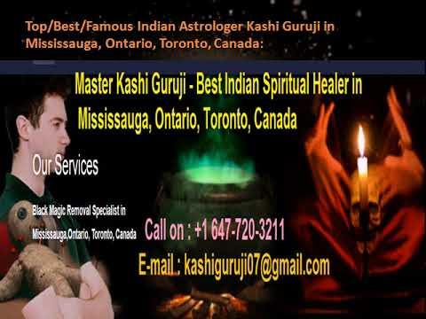Kashi Astrologer - Top/Best/Famous Indian Astrologer Kashi Guruji in Mississauga, Ontario, Toronto, Canada: