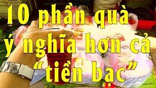 """10 phần quá ý nghĩa hơn cả """"tiền bạc""""/ ten gifts are more meaningful than money  - PhuTha vlog"""
