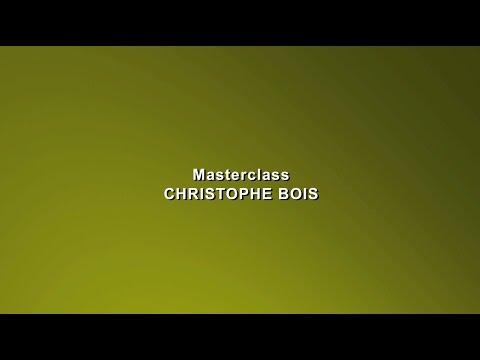 DIA 06 Masterclass Christophe Bois