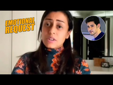 Mahesh Babu's wife Namrata emotional request to people about present situation