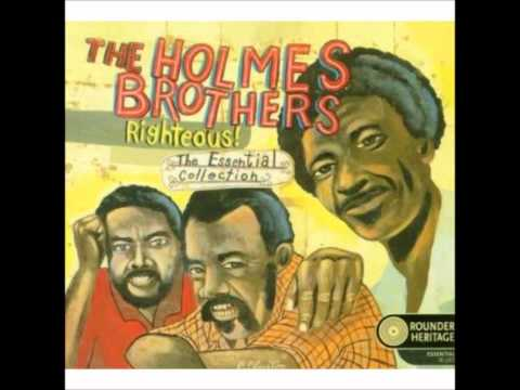 The Holmes Brothers - and i love her