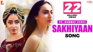 Sakhiyaan – Simar Sethi Ft Surbhi Jyoti Video HD