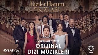Fazilet Hanım ve Kızları - 8 - Hazan & Sinan Hayatım Değişince (Soundtrack - Alp Yenier)