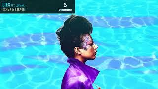 KSHMR & B3RROR - Lies (feat. Luciana)