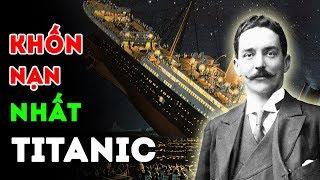 10 Người Có Lý Do Sống Sót Khó Tin Nhất Trên Tàu Titanic