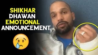 Shikhar Dhawan Emotional Announcement To All Cricket Lover..