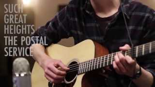 Such Great Heights by The Postal Service (Acoustic Cover)