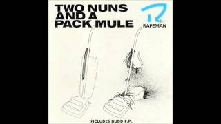 Rapeman - Two Nuns And a Pack Mule Full Album (1988)