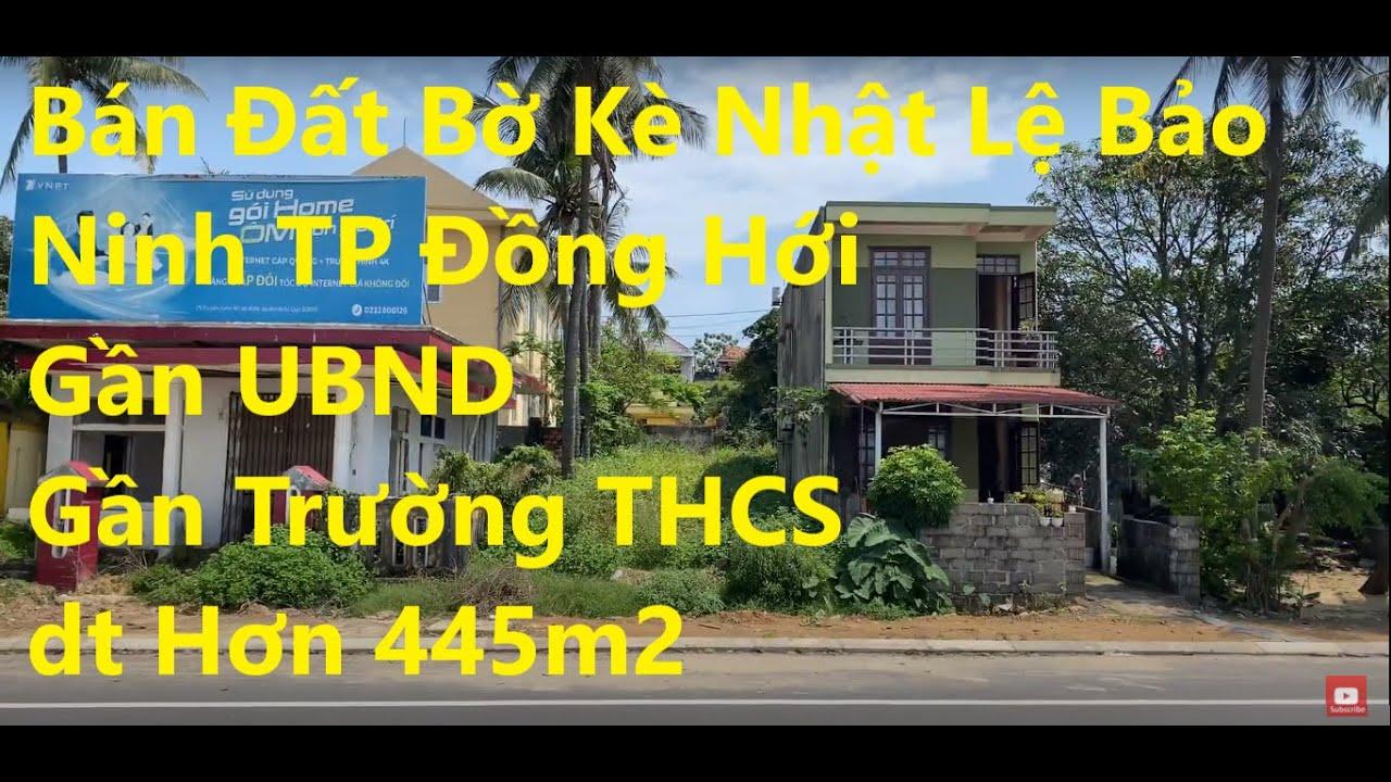 Bán đất bờ kè Nhật Lệ Bảo Ninh, TP Đồng Hới, gần UBND, gần trường THCS, DT 445m2, LH 0888964264 video