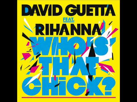 David Guetta Feat Rihanna   Who's That Chick.wmv