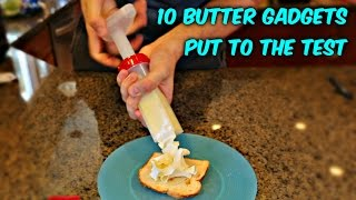 10 Butter Gadgets Put to the TEST