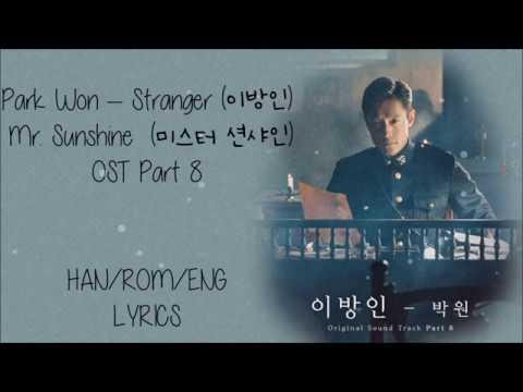 Park Won – Stranger (이방인) Mr Sunshine ( 미스터 션샤인)  Ost Part 8 Lyrics