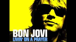 Bon Jovi - Livin' On A Prayer (Johnny Glövez Remix)