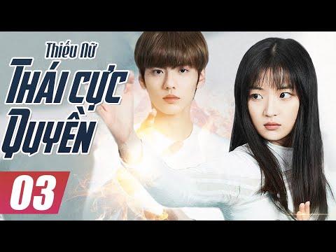 Thiếu Nữ Thái Cực Quyền - Tập 3 | Phim Bộ Trung Quốc Mới Hay Nhất - Thuyết Minh