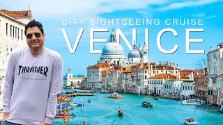 Venice City Sightseeing Cruise | Venice Italy Tour | Europe Trip EP-29