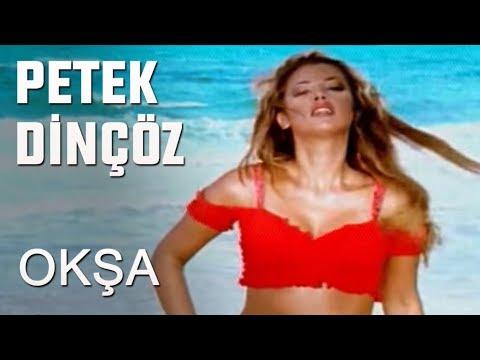 Petek Dinçöz - Okşa