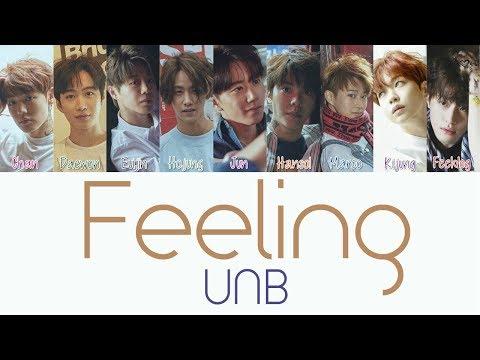 UNB - Feeling [Hang, Rom & Eng Lyrics]