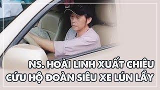 Nghệ sĩ hài Hoài Linh xuất chiêu cứu hộ nguyên đoàn siêu xe lún lầy | Diễn Viên Hoài An