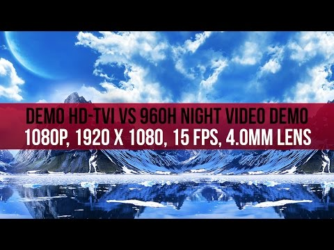 1080P HD-TVI Campared to 960 Analog video at night time