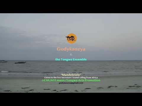 Godykaozya And The Tongwa Ensemble - MANDELETELE