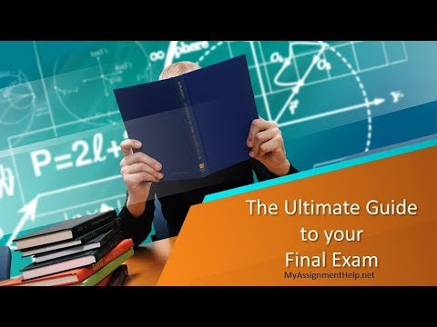 The Ultimate Guide to your Final Exam