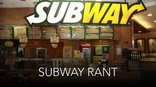 Confessions Of A Former Subway Sandwich Artist : Adam Rants Issues