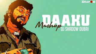 Daaku Dialogues Mashup – DJ Shadow Dubai