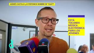 ¡El exintegrante de Caló, Andrés Castillo dice que el nombre del grupo es suyo! |De Primera Mano