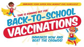 Back to School Vaccinations — The longer you wait, the longer you'll wait!