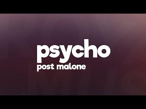 Post Malone - Psycho (Lyrics) feat. Ty Dolla $ign 🎵