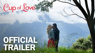 Cup of Love - Official Trailer - MarVista Entertainment