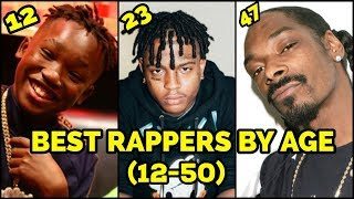 BEST RAPPERS BY AGE (12-50) 🔥