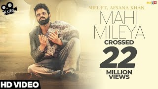 Mahi Mileya – Miel – Afsana Khan Video HD