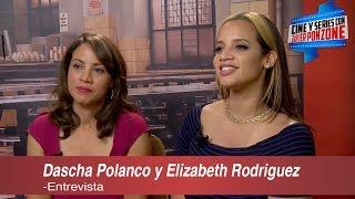 """A solas con Dascha Polanco y Elizabeth Rodriguez, """"Orange is the New Black"""" temporada 4"""