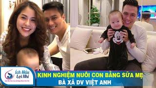 Hương Trần- Bà xã xinh như hotgirl DV Việt Anh chia sẻ kinh nghiệm đủ sữa cho con bú