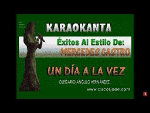 Karaokanta - Mercedes Castro - Un día a la vez