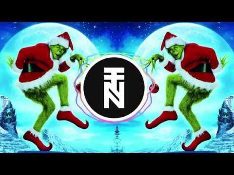 You're A Mean One Mr. Grinch (Trap Remix)