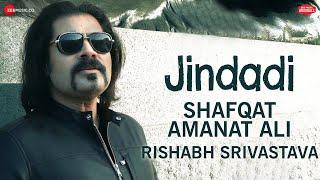 Jindadi – Shafqat Amanat Ali